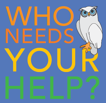 'Who Needs Your Help?', a cartoon owl is sitting on the text